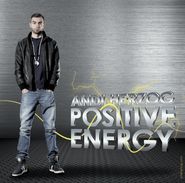 "Cover von Andi Herzog's drittem Remix Tape, ""Positive Energy"""