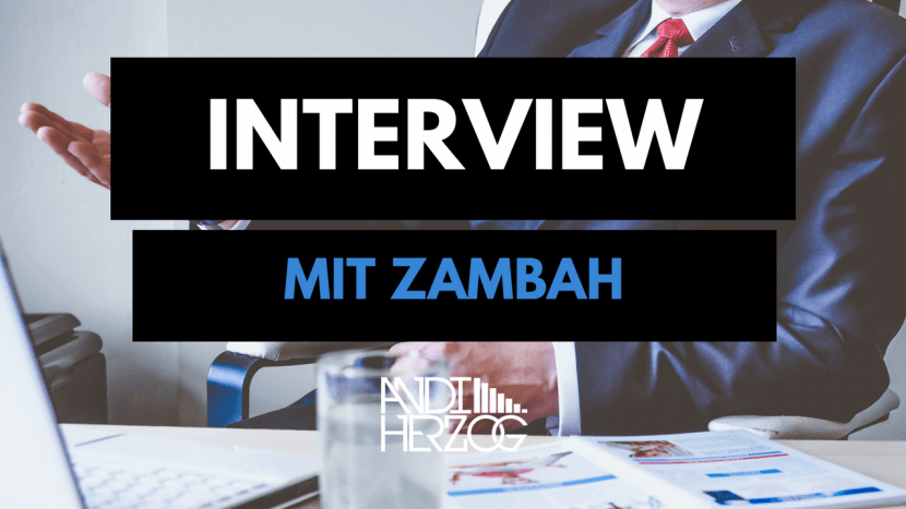Interview mit Zambah - Andi Herzog - Music Producer - Germany