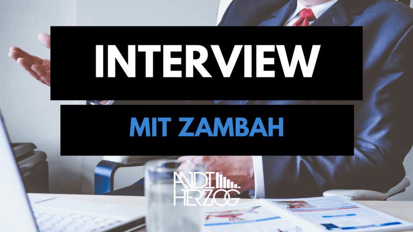 Interview mit Zambah - Andi Herzog - Music Producer - Germany