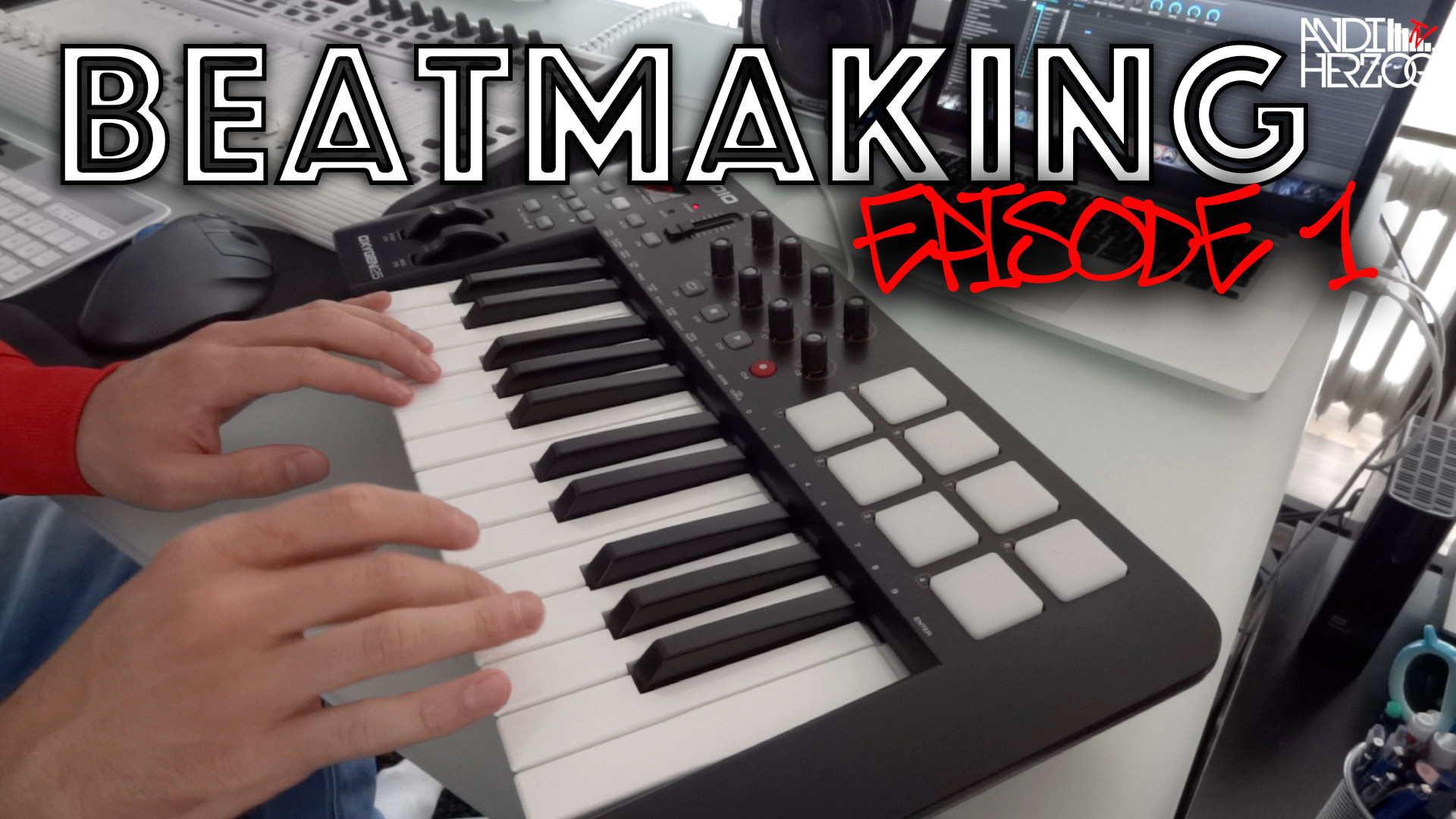 Beatmaking Episode 1 - Titelbild