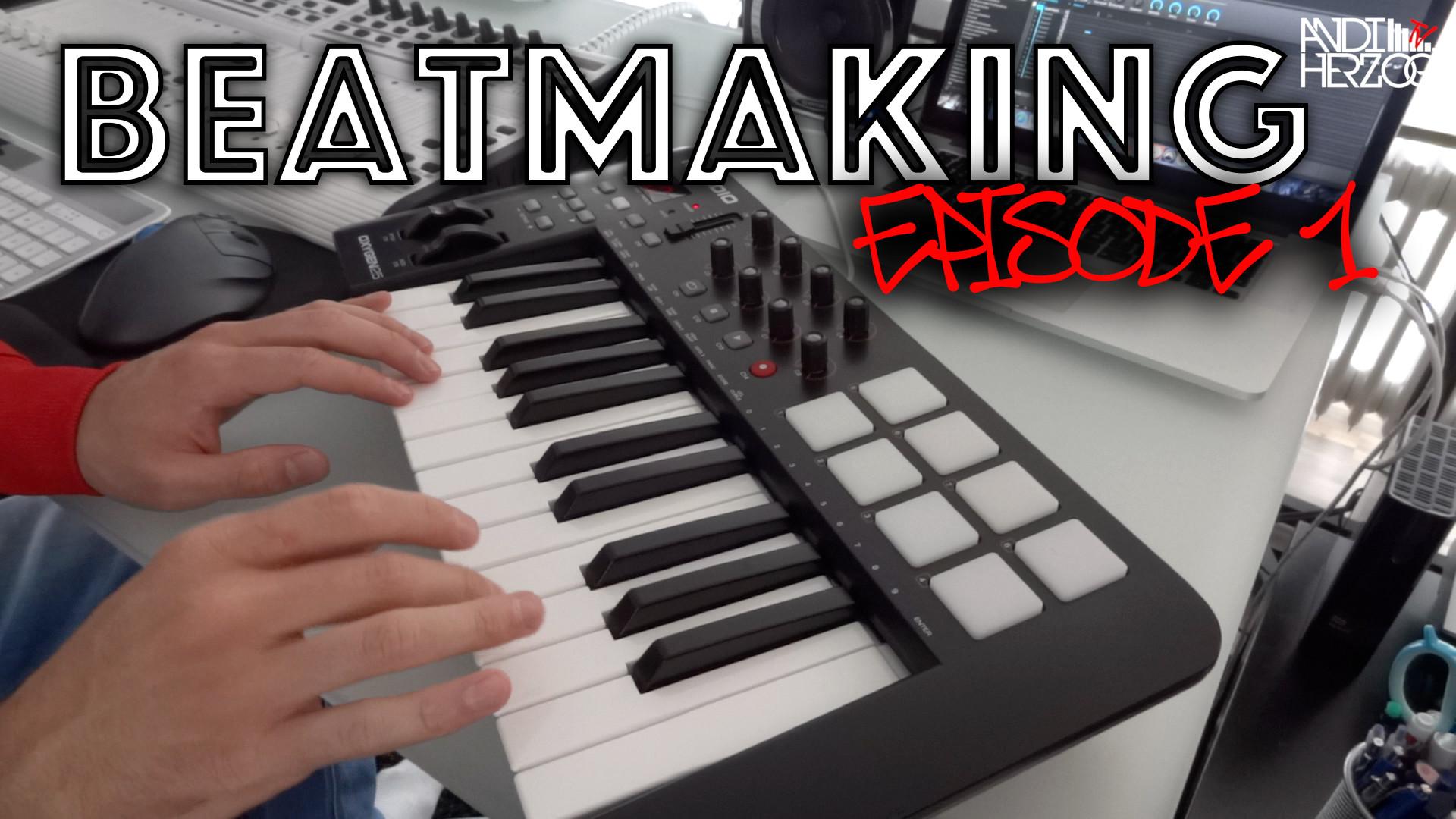Beatmaking Episode 1 - Titelbild