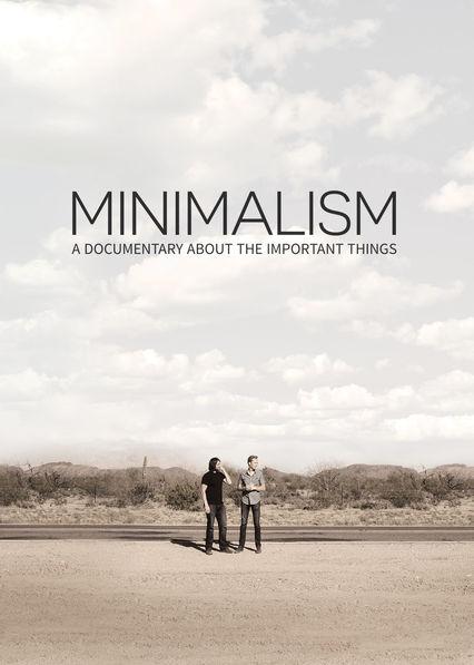 Minimalism - Minimalismus - Dokumentation auf Netflix
